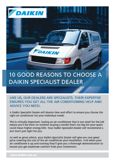 10 good reasons to choose a Daikin dealer